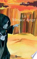 La Menace Ange