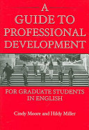 A Guide to Professional Development for Graduate Students in English