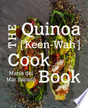 The Quinoa  Keen Wah  Cookbook