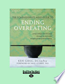 The Compassionate Mind Guide to Ending Overeating
