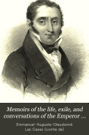 Book Memoirs of the Life, Exile, and Conversations of the Emperor Napoleon