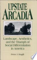 Upstate Arcadia