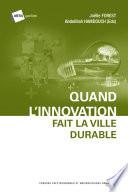 Quand l'innovation fait la ville durable