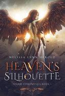 Heaven s Silhouette Book PDF