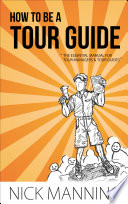 How to be a Tour Guide