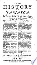 A New History Of Jamaica In Thirteen Letters From A Gentleman To His Friend. [By Charles Leslie.] : ...