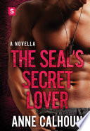 The SEAL s Secret Lover