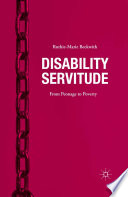 Disability Servitude