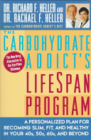 The Carbohydrate Addict's Lifespan Program