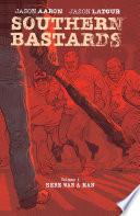 Southern Bastards Vol. 1 by Jason Aaron