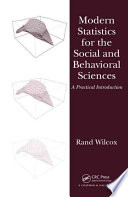 Modern Statistics for the Social and Behavioral Sciences