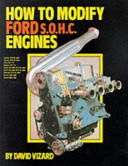 How To Modify Ford S O H C Engines