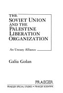 The Soviet Union and the Palestine Liberation Organization Book PDF