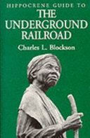 Hippocrene Guide to the Underground Railroad