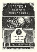 Horten s Miraculous Mechanisms