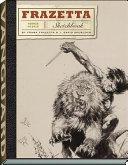 The Frazetta Sketchbook With J David Spurlock The