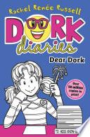 Dork Diaries  Dear Dork