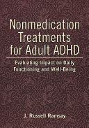 Nonmedication Treatments For Adult Adhd