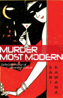 Murder Most Modern The Guise Of Popular Entertainment To Expose