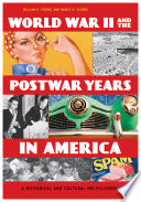 World War II and the Postwar Years in America