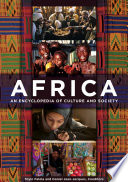 Africa  An Encyclopedia of Culture and Society  3 volumes