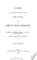 Papers on Subjects Connected with the Duties of the Corps of Royal Engineers