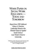 White Paper On Social Work Education Today And Tomorrow