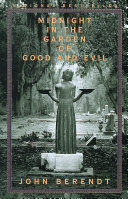 Midnight in the Garden of Good and Evil And Evil In Large Print *