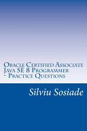 Oracle Certified Associate Java Se 8 Programmer Practice Questions