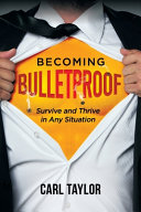 Becoming Bulletproof Book PDF