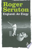 England: An Elegy : its institutions and culture, and a...