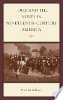 Food and the Novel in Nineteenth Century America