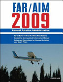 Federal Aviation Regulations Aeronautical Information Manual 2009 Far Aim