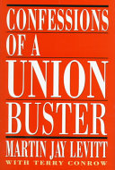 Confessions of a Union Buster Book PDF