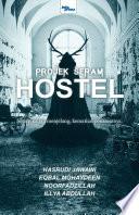 Projek Seram - Hostel