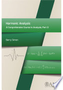 Harmonic Analysis  A Comprehensive Course in Analysis  Part 3