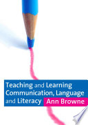 Teaching and Learning Communication  Language and Literacy