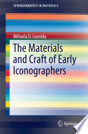 The Materials and Craft of Early Iconographers