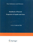 Handbook Of Physical Properties Of Liquids And Gases