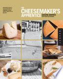 The Cheesemaker s Apprentice