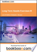 Long Term Assets Exercises III