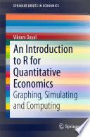 An Introduction to R for Quantitative Economics