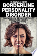Borderline Personality Disorder 30 Secrets How To Take Back Your Life When Dealing With Bpd A Self Help Guide