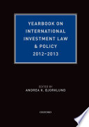 Yearbook on International Investment Law and Policy 2012 2013