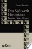 Das Spätwerk Heideggers