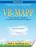 VB MAPP Verbal Behavior Milestones Assessment and Placement Program