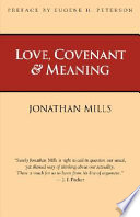 Love, Covenant & Meaning