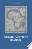 Colonial Mentality in Africa