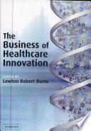 The Business Of Healthcare Innovation : of business trends in the manufacturing segment...