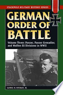 German Order Of Battle: Panzer, Panzer Grenadier, And Waffen SS Divisions In World War II : swept across europe with such ruthless...